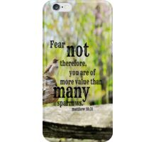 Fear Not Matthew 10 iPhone Case/Skin