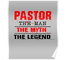 Pastor The Man The Myth The Legend Poster