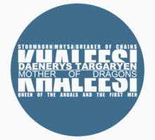 Daenerys Targaryen means a lot by rai93betto