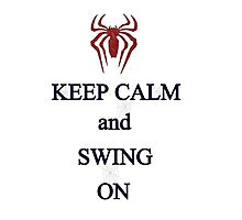 Keep Calm and Swing On Photographic Print