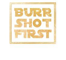 Musical T-shirt - Burr Shot First Photographic Print