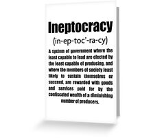 Ineptocracy Greeting Card