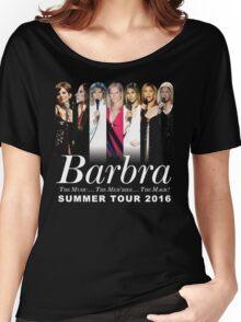 Barbra Streisand TOUR 2016 HARTA3 Women's Relaxed Fit T-Shirt