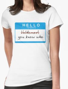 Hello my name is Voldemort Womens Fitted T-Shirt
