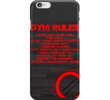 Gym rules iPhone Case/Skin