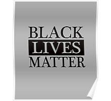Black Lives Matter (Black) Poster