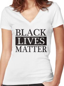 Black Lives Matter (Black) Women's Fitted V-Neck T-Shirt