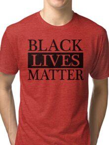 Black Lives Matter (Black) Tri-blend T-Shirt