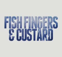 Fish Fingers and Custard by Bewareofthephil