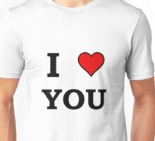 I Heart Love You Unisex T-Shirt