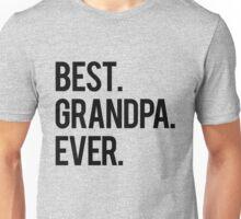 Best Grandpa Unisex T-Shirt