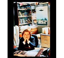 DANA SCULLY x files - I Want To Believe Photographic Print