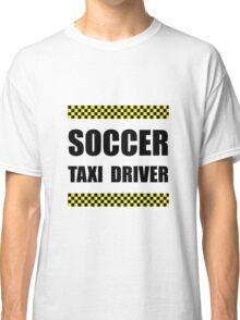 Soccer Taxi Driver Classic T-Shirt