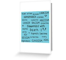 Diagnosed with Death :) Greeting Card