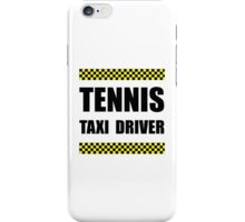 Tennis Taxi Driver iPhone Case/Skin