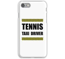 Tennis Taxi Driver iPhone Case/Skin