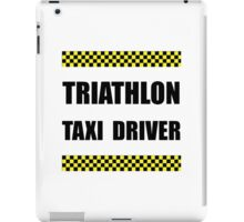 Triathlon Taxi Driver iPad Case/Skin