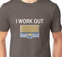 I work out Unisex T-Shirt