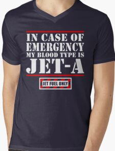 In Case Of Emergency My Blood Type Is Jet A, Jet Fuel Only Mens V-Neck T-Shirt