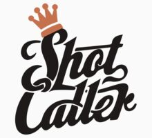 Shot caller by shanin666
