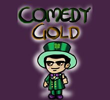 Comedy Gold Unisex T-Shirt