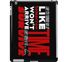 Write Like You're Running Out of Time (white on black) iPad Case/Skin