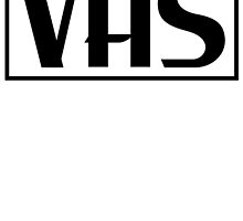 VHS by imconnorbrown