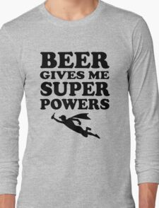 Beer Gives Me Super Powers Long Sleeve T-Shirt