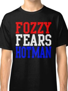 Fozzy Fears Hotman Classic T-Shirt