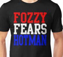 Fozzy Fears Hotman Unisex T-Shirt