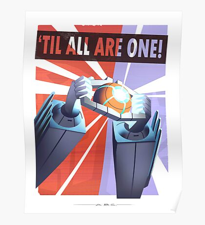 """Transformers - """"TIL ALL ARE ONE!"""" Poster"""