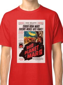 Red Planet Mars! Classic T-Shirt