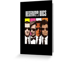 Reservoir Docs Greeting Card