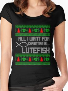 All I Want For Xmas Is Lutefisk Women's Fitted Scoop T-Shirt