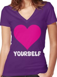 Love Yourself Women's Fitted V-Neck T-Shirt