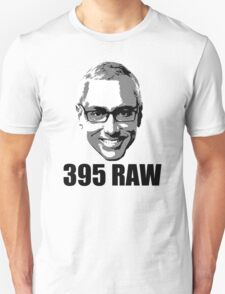 DR DREW BENCHES 395 RAW T-Shirt