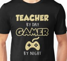 Teacher By Day Gamer By Night.  Unisex T-Shirt