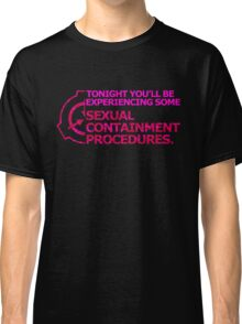 Sexual Containment Procedures 2 Classic T-Shirt