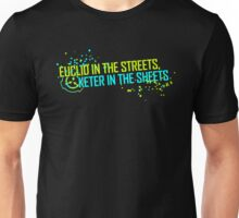 Euclid in the streets, Keter in the sheets 2 Unisex T-Shirt