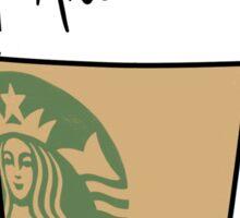 LATTE GRANDE : ARIANA Sticker