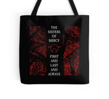 The Sisters Of Mercy - The Worlds End - First and Last and Always Tote Bag