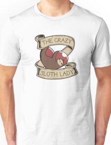 The Crazy Sloth Lady Unisex T-Shirt