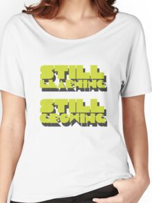 still learning still growing - banksy quote Women's Relaxed Fit T-Shirt
