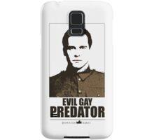 Evil gay predator Samsung Galaxy Case/Skin