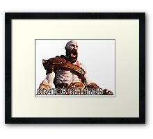 KRATOS RETURNS - NEW GOD OF WAR Framed Print