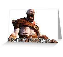 KRATOS RETURNS - NEW GOD OF WAR Greeting Card