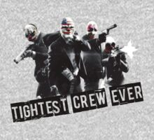 Tightest Crew Ever (Glow Line) ~ Payday 2 by TwinMaster