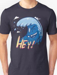 Just Waving Hey T-Shirt