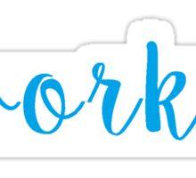 Work! Sticker