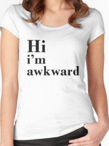Hi I'm Awkward  Women's Fitted Scoop T-Shirt